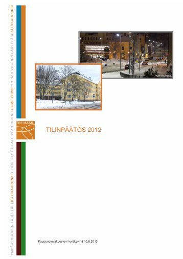 TILINPÄÄTÖS 2012 - Riihimäki