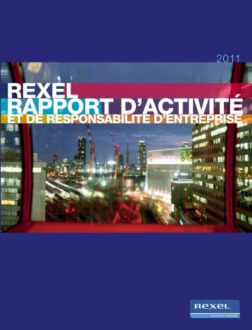 Rapport d'activité 2011 - Rexel