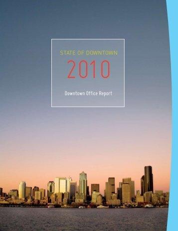 2010 Office Report - Downtown Seattle Association