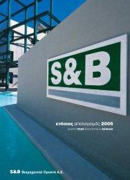 ετήσιος απολογισµός 2005 - S&B