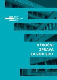 VÝROČNÍ ZPRÁVA ZA ROK 2011 - Český statistický úřad