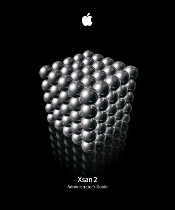 Xsan 2 Administrator's Guide - Apple