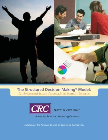 The Structured Decision Making® Model: - National Council on ...