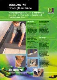 Oldroyd Xs Flooring Membrane - Safeguard Europe Ltd.