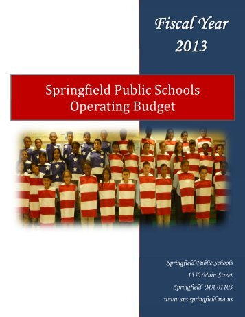 Fiscal Year 2013 - Springfield Public Schools