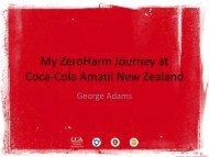 My Zero Harm Journey at Coca-Cola Amatil New Zealand