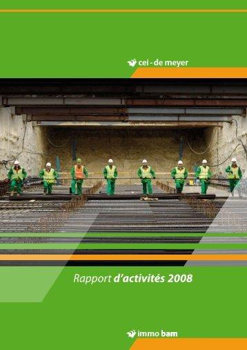 Rapport d'activités 2008 - CEI-De Meyer