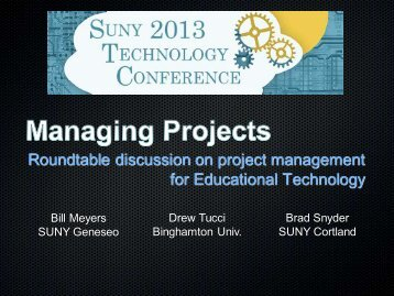 Managing Projects - The SUNY Technology Conference