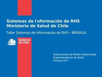 Sistemas de Información de RHS Ministerio de Salud de Chile Taller ...
