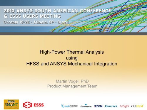 High-Power Thermal Analysis using HFSS and ANSYS     - ESSS