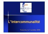 Présentation de l'intercommunalité et de l'AdCF - Cités Unies France