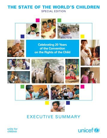 EXECUTIVE SUMMARY THE STATE OF THE WORLD'S CHILDREN