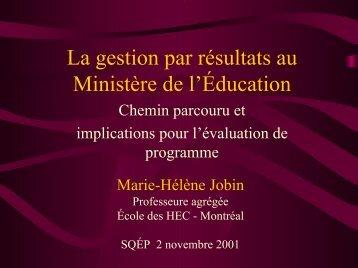 La gestion par résultats au Ministère de l'Éducation - La Société ...