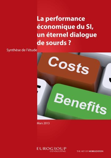 La performance économique du SI, un éternel dialogue de sourds ?