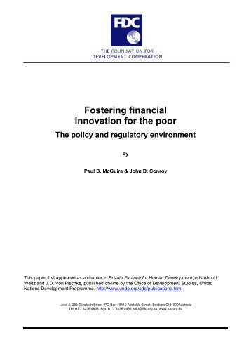 Fostering financial innovation for the poor. The policy and regulatory ...