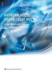 HVORDAN HOLDE ORDEN I EGET HUS - Helse Vest