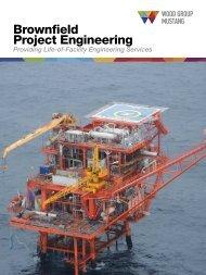 Brownfield Project Engineering - Mustang Engineering Inc.