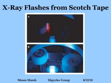 Moses Marsh, X-Ray Flashes from Scotch Tape