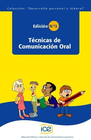 Técnicas de Comunicación Oral - Grupo ICE
