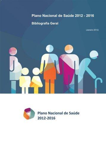 Bibliografia-Geral - Plano Nacional de Saúde 2012 – 2016
