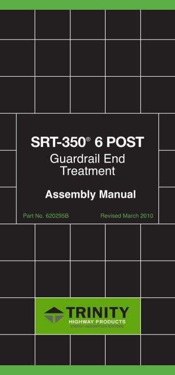 SRT-350 6 POST™ - Trinity Highway Products, LLC