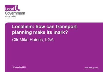 The Localism Bill - Where does Transport Planning make its ... - TRICS