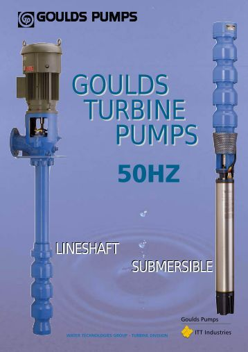 GOULDS TURBINE PUMPS - Unistream.com.sg