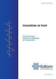 Rapport: Evaluering av pilot. Forslag til faglig oppæring ... - KoKom