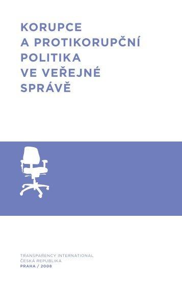 Korupce a protiKorupční politiKa ve veřejné správě - Transparency ...
