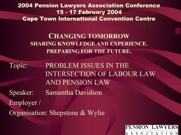 An employee who - Pension Lawyers Association of South Africa