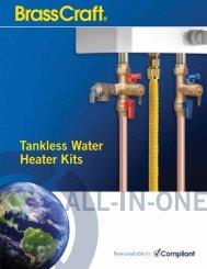 Tankless Water Heater Kits - Brass Craft