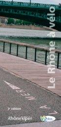 aidez vous du guide le Rhône à vélo - Carte des services ViaRhôna ...