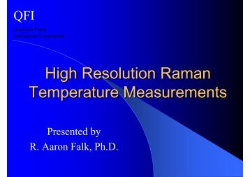 High Resolution Raman Temperature Measurements