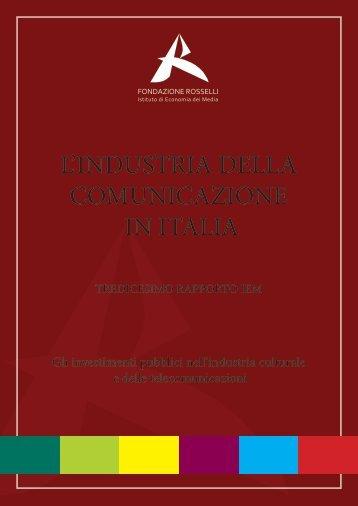 """Tredicesimo Rapporto IEM """"L'industria della comunicazione in Italia"""""""