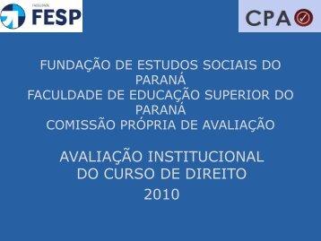 AVALIAÇÃO INSTITUCIONAL DO CURSO DE DIREITO 2010 - FESP