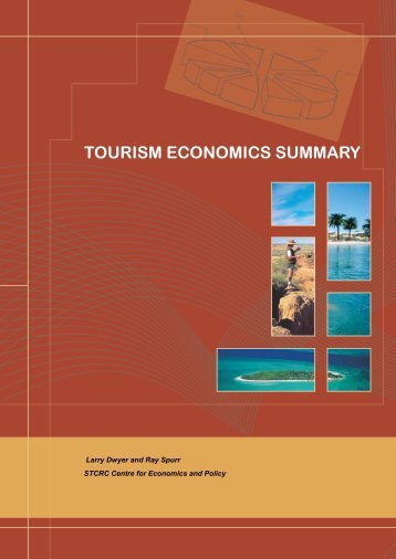 TOURISM ECONOMICS SUMMARY - Sustainable Tourism CRC
