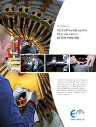 Vår kvalificerade service höjer prestandan på dina elmotorer