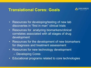 Translational Cores - The Johns Hopkins Institute for Clinical and ...