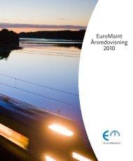 EuroMaint Årsredovisning 2010 - EuroMaint Rail