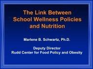 The Link Between School Wellness Policies and - Rudd Center for ...