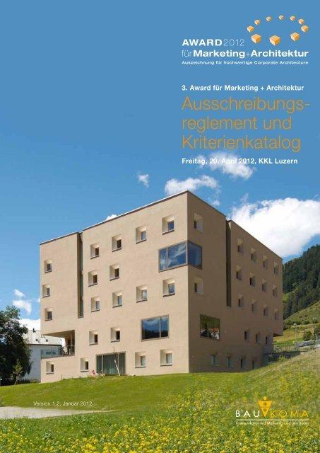 Ausschreibungs - Award für Marketing + Architektur