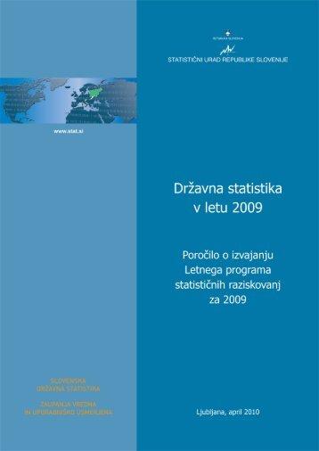 Poročilo o izvajanju Letnega programa statističnih raziskovanj za 2009