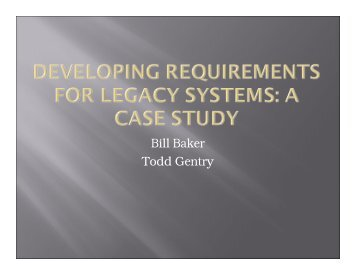 Bill Baker Todd Gentry - PNSQC