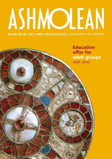 Education offer for adult groups - The Ashmolean Museum