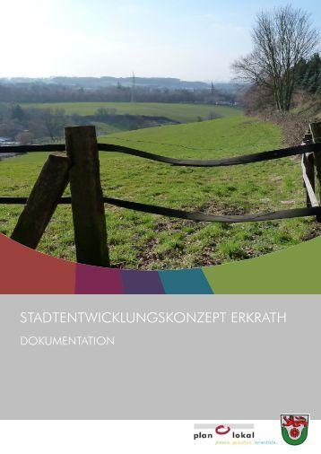 Stadtentwicklungskonzeptes. - Zukunft Erkrath