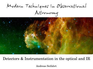 Modern Techniques in Observational Astronomy