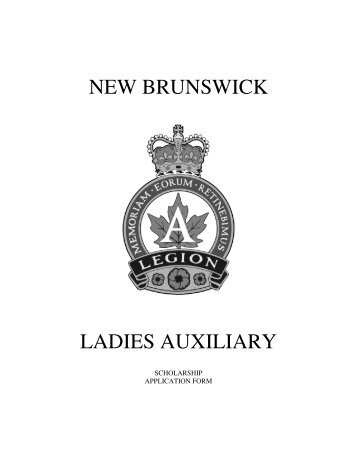 NEW BRUNSWICK LADIES AUXILIARY - Royal Canadian Legion ...
