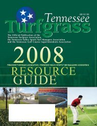 The Official Publication of the Tennessee Turfgrass ... - The Paginator