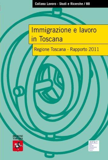 Immigrazione e lavoro in Toscana. Rapporto 2011 - Irpet
