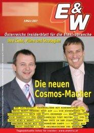 Die neuen Cosmos-Macher Die neuen Cosmos-Macher - E&W